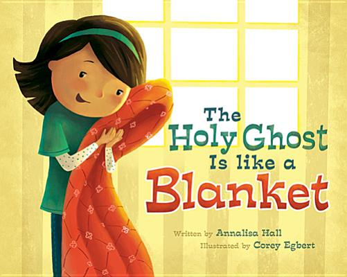 The Holy Ghost is Like a Blanket, Annalisa Hall