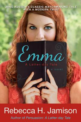 Emma: A Latter-day Tale, Rebecca H. Jamison