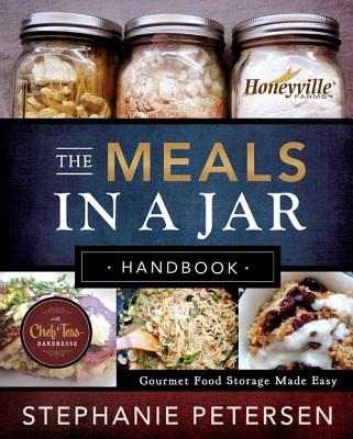 Image for The Meals in a Jar Handbook: Gourmet Food Storage Made Easy