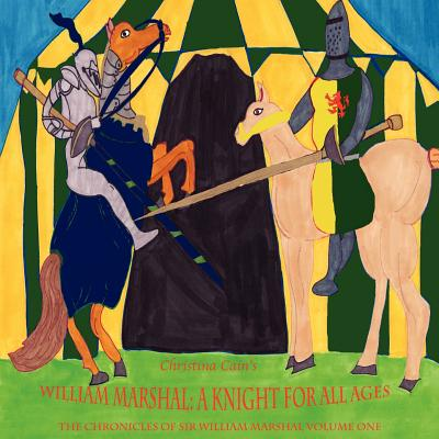 William Marshal: A Knight for All Ages, Cain's, Christina