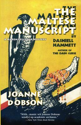 The Maltese Manuscript (Professor Karen Pelletier Mysteries), Dobson, Joanne