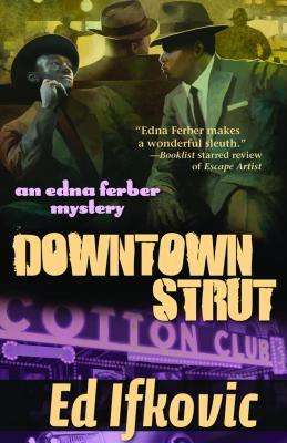 Image for Downtown Strut (Edna Ferber Mysteries)