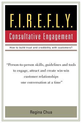 F.I.R.E.F.L.Y.: Consultative Engagement, Chua, Regina