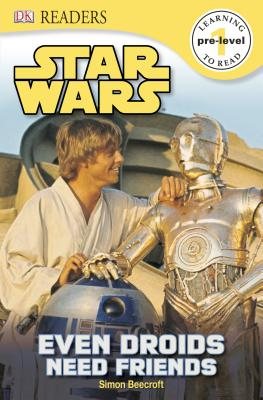Image for DK Readers L0: Star Wars: Even Droids Need Friends!