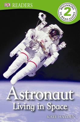 Image for DK Readers L2: Astronaut: Living in Space