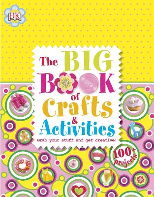 Image for The Big Book of Crafts and Activities