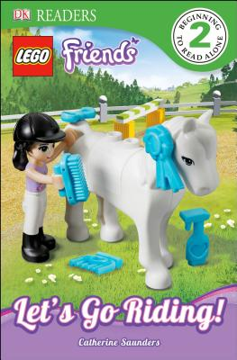 Image for DK Readers: LEGO Friends: Let's Go Riding!