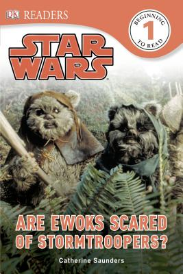 Image for DK Readers L1: Star Wars: Are Ewoks Scared of Stormtroopers?