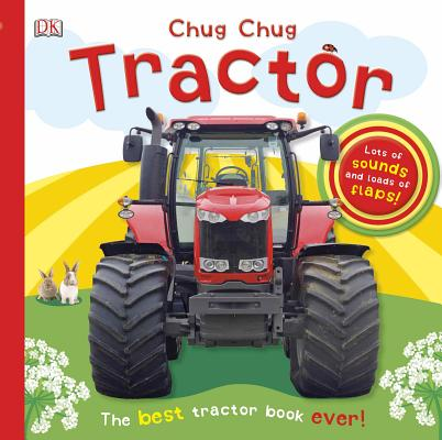 Image for Chug, Chug Tractor: Lots of Sounds and Loads of Flaps!