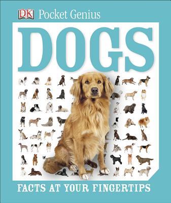 Pocket Genius: Dogs, DK Publishing