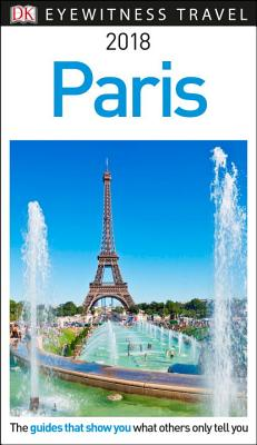Image for DK Eyewitness Travel Guide Paris: 2018