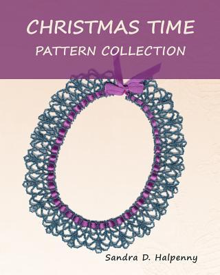 Christmas Time Pattern Collection, Halpenny, Sandra D