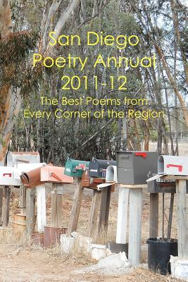 SAN DIEGO POETRY ANNUAL 2011-12 THE BEST POEMS FROM EVERY CORNER OF THE REGION, HARDING, WILLIAM HARRY (EDT)
