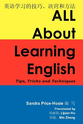 All About Learning English: Tips, Tricks and Techniques, Price-Hosie, Sandra