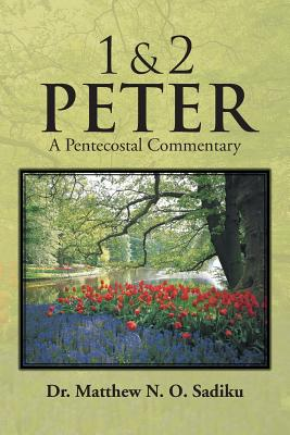 Image for 1 & 2 Peter: A Pentecostal Commentary