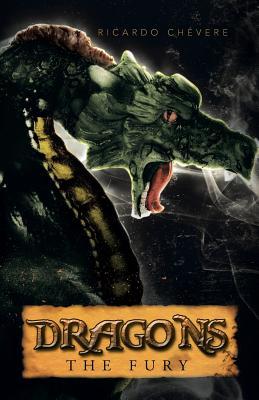 Dragons: The Fury, Ch�vere, Ricardo