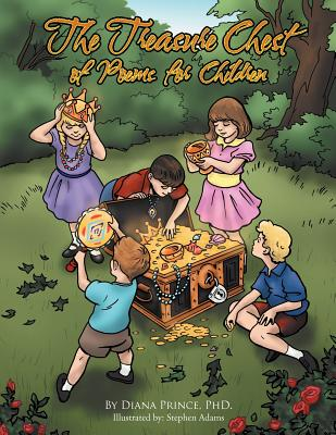 The Treasure Chest of Poems for Children, Prince PhD., Diana
