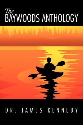 The Baywoods Anthology, Kennedy, Dr. James