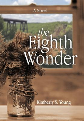 The Eighth Wonder, Young, Kimberly S.
