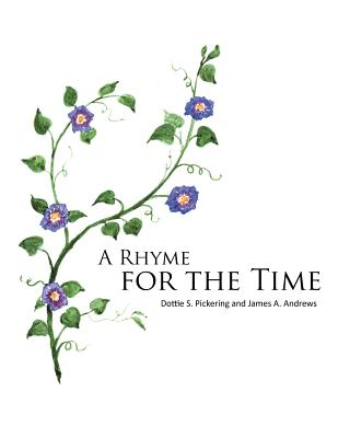 A Rhyme For The Time, Pickering, Dottie S.