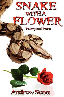 Image for Snake With A Flower (Poetry and Prose)