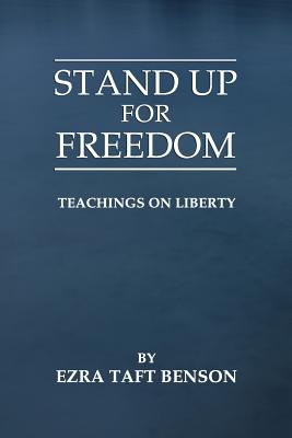 Image for Stand Up for Freedom: Teachings on Liberty