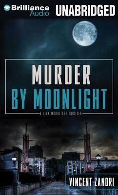 Image for Murder by Moonlight (Dick Moonlight)