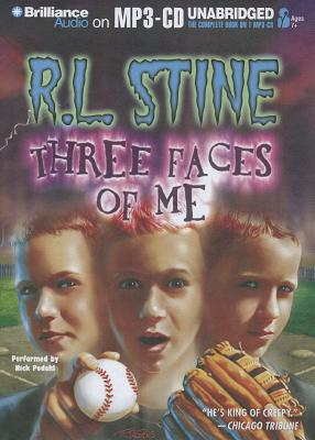 Three Faces of Me, Stine, R.L. &  Nick Podehl