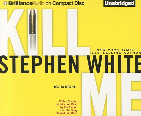 Image for Kill Me (Alan Gregory Series)