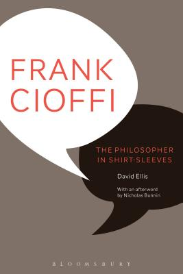 Image for Frank Cioffi: The Philosopher in Shirt-Sleeves