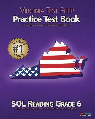 VIRGINIA TEST PREP Practice Test Book SOL Reading Grade 6, Test Master Press Virginia