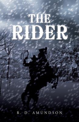 The Rider, Amundson, R. D.