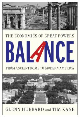 Image for Balance: The Economics of Great Powers from Ancient Rome to Modern America