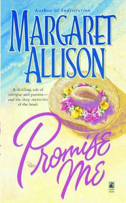 Promise Me, Allison, Margaret