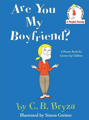ARE YOU MY BOYFRIEND?, BRYZA, C. B.
