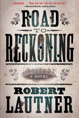 Image for Road to Reckoning: A Novel