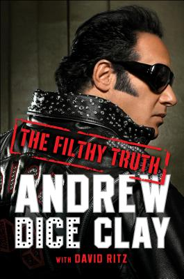 The Filthy Truth ( Signed ), Clay, Andrew Dice