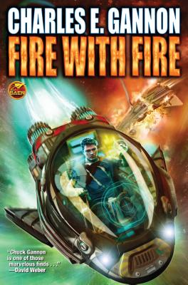 Fire with Fire, Gannon, Charles E.