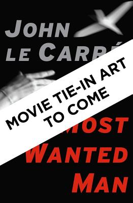 Image for A Most Wanted Man: A Novel