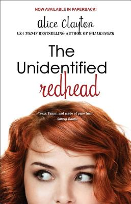The Unidentified Redhead (The Redhead), Alice Clayton