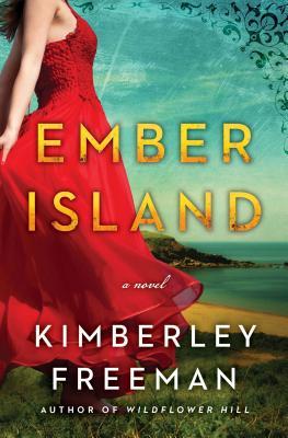 Ember Island, Kimberly Freeman