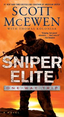 Sniper Elite: One-Way Trip: A Novel, Scott McEwen, Thomas Koloniar