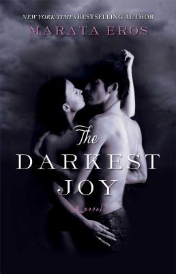 """The Darkest Joy, """"Eros, Marata"""""""