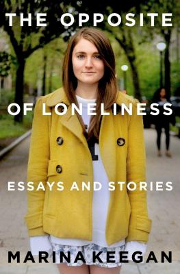 Image for The Opposite of Loneliness: Essays and Stories