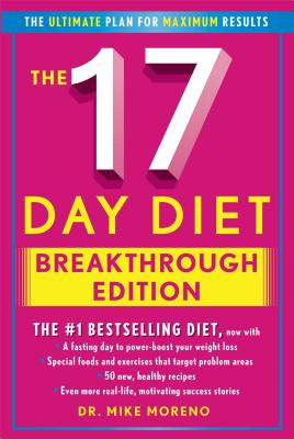 The 17 Day Diet Breakthrough Edition, Moreno, Dr. Mike