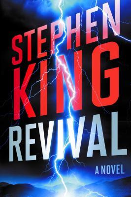 Revival: A Novel, Stephen King