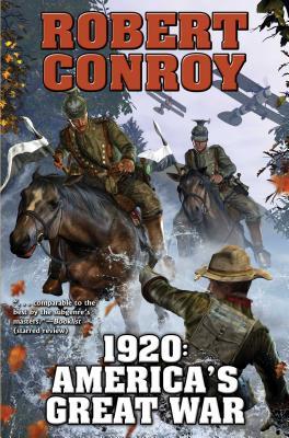 1920: America's Great War, Conroy, Robert
