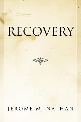Recovery, Nathan, Jerome M