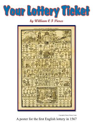Your Lottery Ticket, Pierce, William C. F.