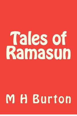 Tales of Ramasun, Burton, . M H